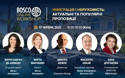 """Безкоштовний Bosco Online Workshop  """"Імміграція і нерухомість: актуальні та популярні пропозиції"""""""